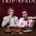 Movie Review – The Trip to Spain (2017)