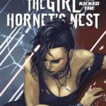 Preview of The Girl Who Kicked The Hornet's Nest: Millennium #1