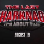 Sharknado 6 titled The Last Sharknado: It's About Time, teaser trailer released