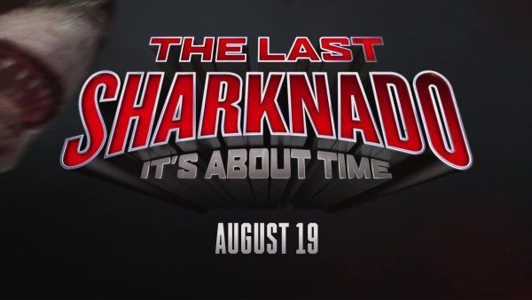 The-Last-Sharknado-It's-About-Time-600x338